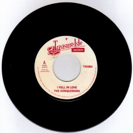 The Conquerors - I Fell In Love / Lonely Street (Treasure Isle) UK 7